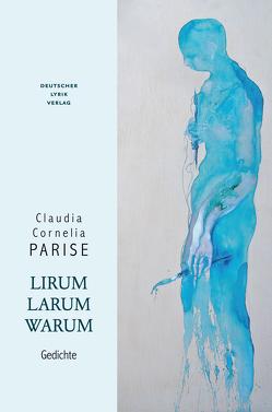 Lirumlarumwarum von Parise,  Claudia C