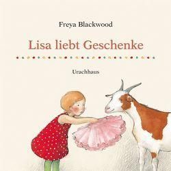 Lisa liebt Geschenke von Blackwood,  Freya, Stehle,  Michael