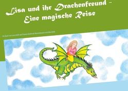 Lisa und ihr Drachenfreund von Giehl,  Luna, Giehl,  Yvonne