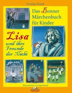 Lisa und ihre Freunde der Nacht von Frank,  Ursula