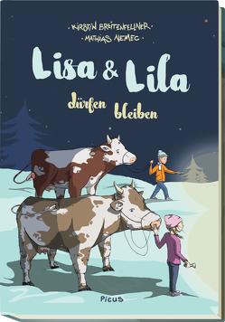 Lisa und Lila dürfen bleiben von Breitenfellner,  Kirstin, Nemec,  Mathias