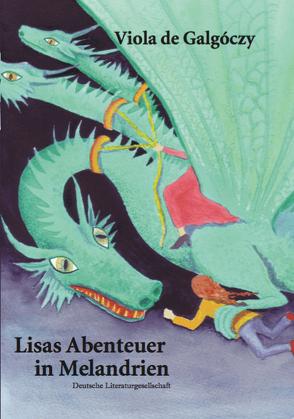 Lisas Abenteuer in Melandrien von de Galgóczy,  Viola