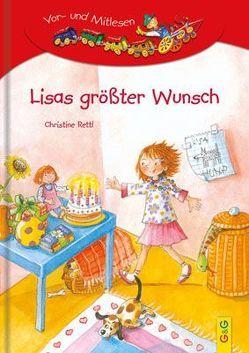 Lisas größter Wunsch von Rettl,  Christine, Wechdorn,  Susanne