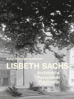 Lisbeth Sachs von Hartmann Schweizer,  Rahel