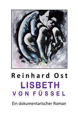 Lisbeth von Füssel von Ost,  Reinhard