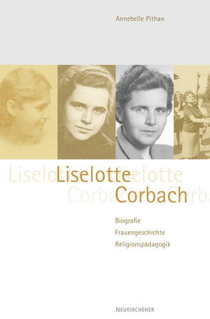 Liselotte Corbach (1910-2002) von Pithan,  Annabelle
