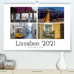 Lissabon – Alter macht schön (Premium, hochwertiger DIN A2 Wandkalender 2021, Kunstdruck in Hochglanz) von Herm,  Olaf