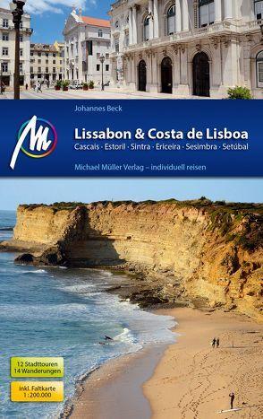 Lissabon & Costa de Lisboa Reiseführer Michael Müller Verlag von Beck,  Johannes