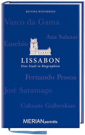 Lissabon. Eine Stadt in Biographien von Winterfeld,  Bettina