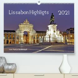 Lissabon Highlights von Petrus Bodenstaff (Premium, hochwertiger DIN A2 Wandkalender 2021, Kunstdruck in Hochglanz) von Bodenstaff,  Petrus