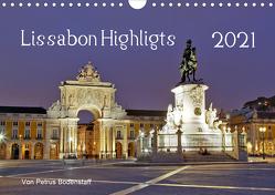 Lissabon Highlights von Petrus Bodenstaff (Wandkalender 2021 DIN A4 quer) von Bodenstaff,  Petrus
