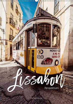 Lissabon Perspektiven (Wandkalender 2020 DIN A2 hoch) von Becker,  Stefan