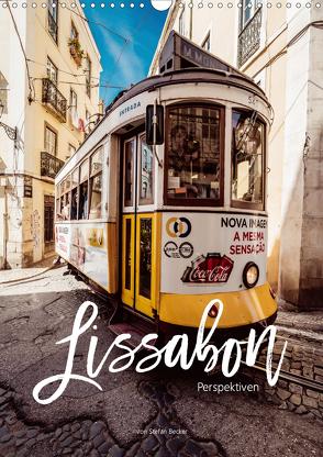 Lissabon Perspektiven (Wandkalender 2020 DIN A3 hoch) von Becker,  Stefan