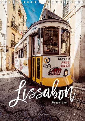 Lissabon Perspektiven (Wandkalender 2020 DIN A4 hoch) von Becker,  Stefan