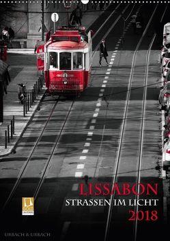 Lissabon – Straßen im Licht (Wandkalender 2018 DIN A2 hoch) von Urbach,  Robert