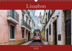 Lissabon – Traumstadt am Tejo (Wandkalender 2018 DIN A3 quer) von Rost,  Sebastian