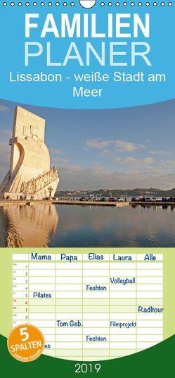 Lissabon – weiße Stadt am Meer – Familienplaner hoch (Wandkalender 2019 , 21 cm x 45 cm, hoch) von Paszkowsky,  Ingo