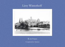 Lissy Winterhoff – Île de France von Winterhoff,  Lissy