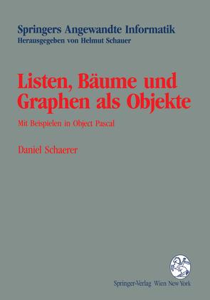 Listen, Bäume und Graphen als Objekte von Schaerer,  Daniel