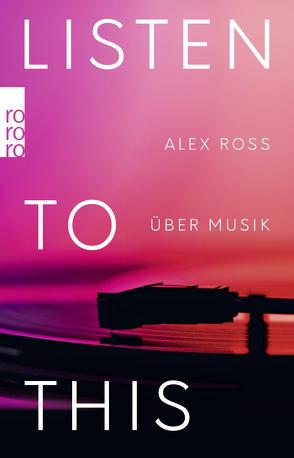 Listen To This von Fuchs,  Dieter, Ross,  Alex