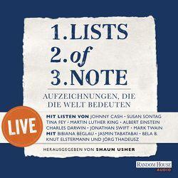 Lists of note – live von B.,  Bela, Beglau,  Bibiana, Elstermann,  Knut, Tabatabai,  Jasmin, Thadeusz,  Jörg, Usher,  Shaun