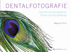"Lit: ""The Simple Protocol"" – Dentalfotografie in Zeiten von Social Media von Ortiz,  Miguel A."
