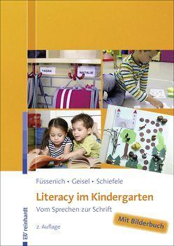 Literacy im Kindergarten von Füssenich,  Iris, Geisel,  Carolin, Schiefele,  Christoph