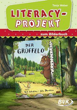 Literacy-Projekt zum Bilderbuch Der Grüffelo von Weber,  Tanja
