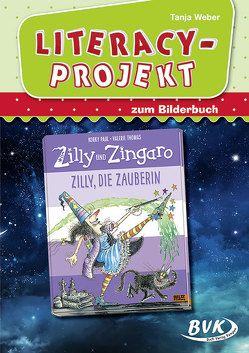 Literacy-Projekt zum Bilderbuch Zilly und Zingaro. Zilly, die Zauberin von Weber,  Tanja