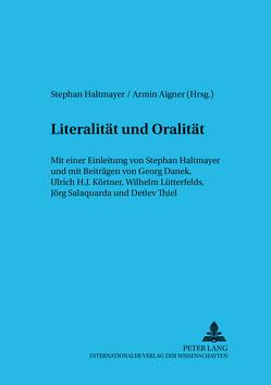 Literalität und Oralität von Aigner,  Armin, Haltmayer,  Stephan