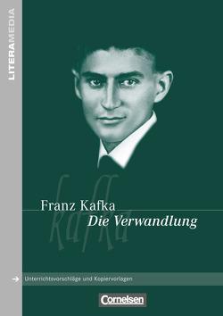 Literamedia / Die Verwandlung von Kafka,  Franz, Schallenberger,  Stefan