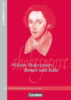 Literamedia / Romeo und Julia von Ghyselinck,  Greta, Poppe,  Reiner, Shakespeare,  William