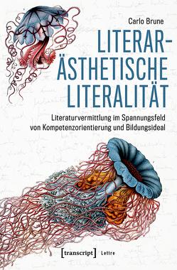 Literarästhetische Literalität von Brune,  Carlo