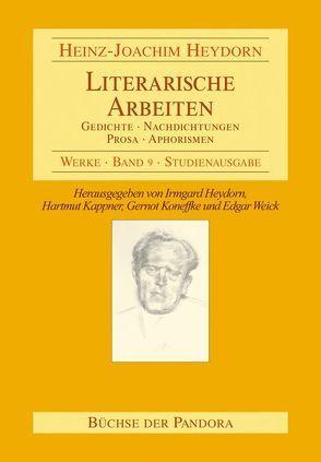 Literarische Arbeiten von Heydorn,  Heinz J, Heydorn,  Irmgard, Kappner,  Gerhard, Koneffke,  Gernot, Weick,  Edgar