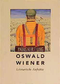 Literarische Aufsätze von Wiener,  Oswald