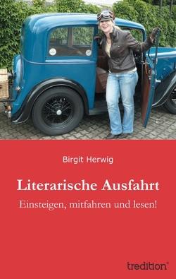 Literarische Ausfahrt von Herwig,  Birgit