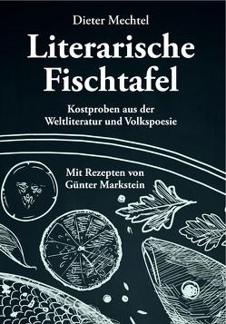 Literarische Fischtafel von Mechtel,  Dieter