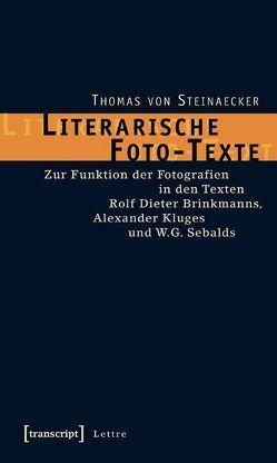 Literarische Foto-Texte von Steinaecker,  Thomas von