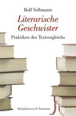 Literarische Geschwister von Selbmann,  Rolf