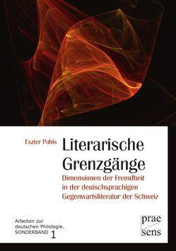 Literarische Grenzgänge von Pabis,  Eszter