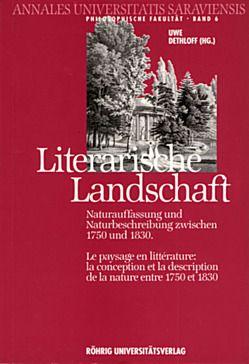 Literarische Landschaft. Le paysage en littérature von Chudak,  Henryk, Dethloff,  Uwe, Naliwajek,  Zbigniew