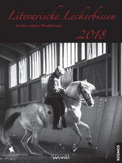 Literarische Leckerbissen für den wahren Pferdefreund 2018 von Wunderlich,  Christina