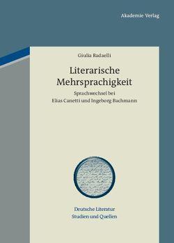 Literarische Mehrsprachigkeit von Radaelli,  Giulia
