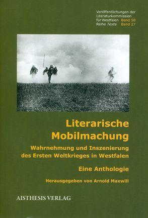 Literarische Mobilmachung von Ashauer,  Willy, Breitenbeck,  Wilhelm, Maxwill,  Arnold, von Delius,  Rudolf