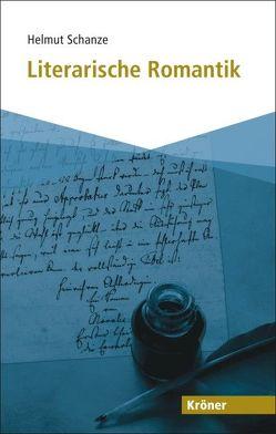 Literarische Romantik von Schanze,  Helmut