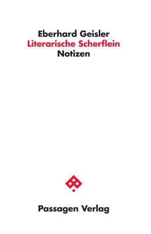 Literarische Scherflein von Geisler,  Eberhard
