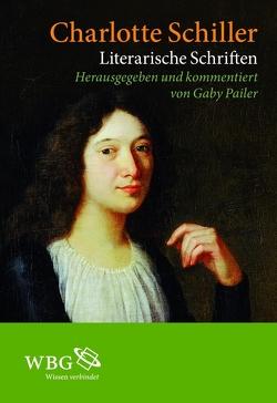 Literarische Schriften von Dahlmann-Resing,  Andrea, Kage,  Melanie, Pailer,  Gaby, Schiller,  Charlotte