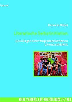 Literarische Selbstinitiation von Nübel,  Damaris