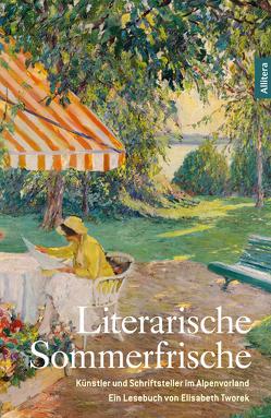 Literarische Sommerfrische von Tworek,  Elisabeth
