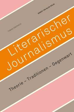 Literarischer Journalismus von Eberwein,  Tobias